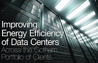 Improving Energy Efficiency of Data Centers Across the Gotham Portfolio of Clients