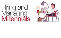 Hiring and Managing Millennials